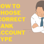 How To Choose Correct Bank Account Type1
